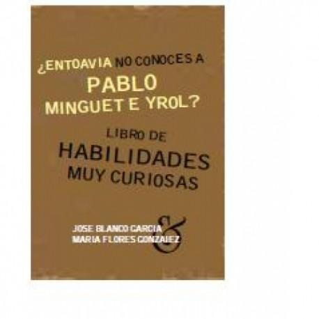 EN TOAVIA NO CONOCES A PABLO MINGUET?