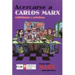 ACERCARSE A CARLOS MARX