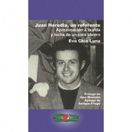JUAN HEREDIA. UN REFERENTE. Eva Luna Chia