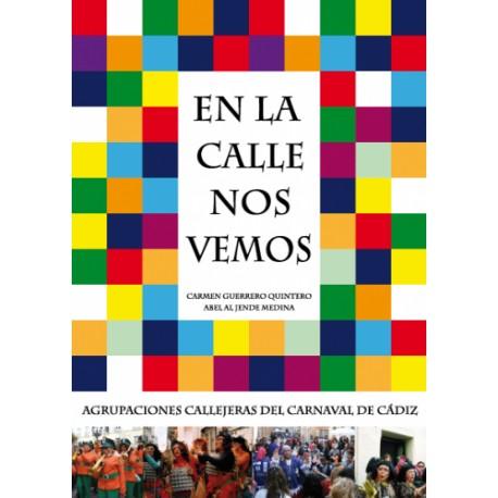 EN LA CALLE NOS VEMOS. Abel Al Jende / Carmen Guerrero