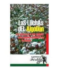 LAS LUCHAS DEL ALGODON. Ibán Díaz