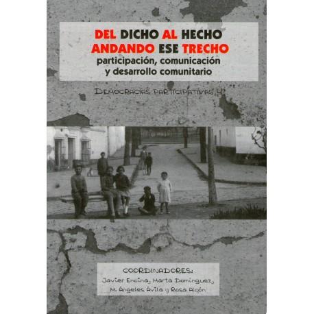 DEL DICHO AL HECHO ANDANDO ESE TRECHO. PRESUPUESTOS PARTICIPATIVOS
