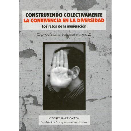 CONSTRUYENDO COLECTIVAMENTE LA CONVIVENCIA EN LA DIVERSIDAD. PRESUPUESTOS PARTICIPATIVOS.