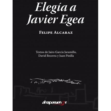 ELEGIA A JAVIER EGEA