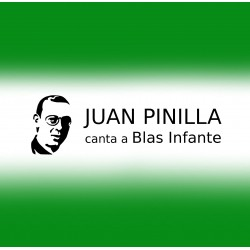 JUAN PINILLA canta a BLAS INFANTE.