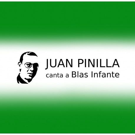 JUAN PINILLA canta a BLAS INFANTE