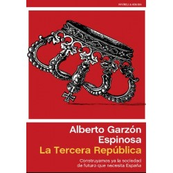 LA TERCERA REPÚBLICA. Alberto Garzón.