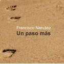 UN PASO MÁS. Cd. Francisco Narváez.