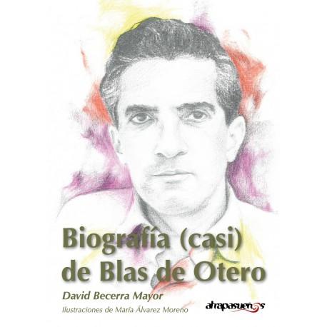 Biografía (casi) de Blas de Otero.