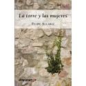 LA TORRE Y LAS MUJERES. Felipe Alcaraz