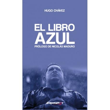 EL LIBRO AZUL. Hugo Chávez