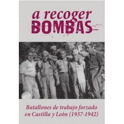 A RECOGER BOMBAS. Juan Carlos García Furner.
