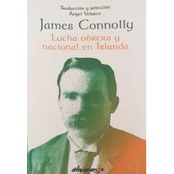 LUCHA OBRERA Y NACIONAL EN IRLANDA. James Connolly