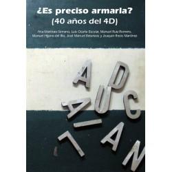 ES PRECISO ARMARLA (40 años del 4D)