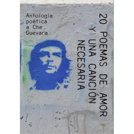 20 POEMAS DE AMOR Y UNA CANCIÓN NECESARIA.
