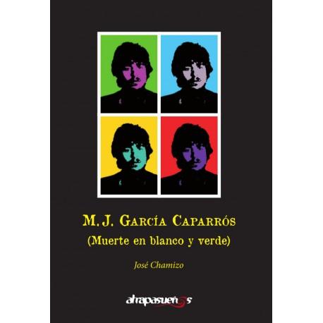 M. J. GARCÍA CAPARRÓS. José Chamizo