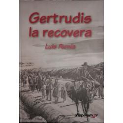 GERTRUDIS, LA RECOVERA