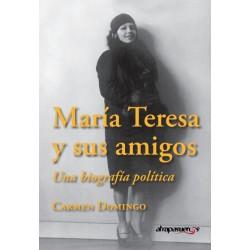 MARIA TERESA Y SUS AMIGOS. Carmen Domingo