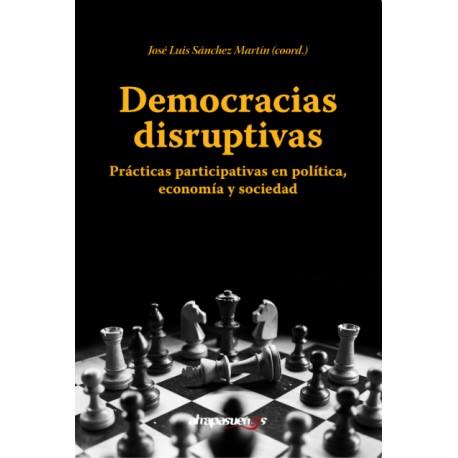 DEMOCRACIAS DISRUPTIVAS