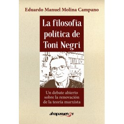 La filosofía política de Toni Negri.