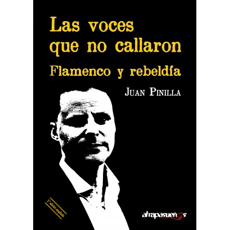 LAS VOCES QUE NO CALLARON. Flamenco y rebeldía.