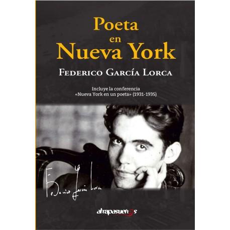 POETA EN NUEVA YORK. Federico García Lorca