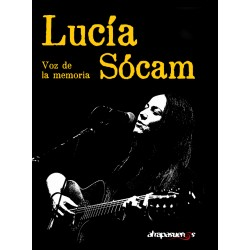 LUCIA SÓCAM. La voz de la memoria
