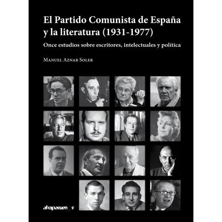 El Partido Comunista de España y la literatura (1931-1977)
