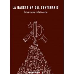 La narrativa del Centenario