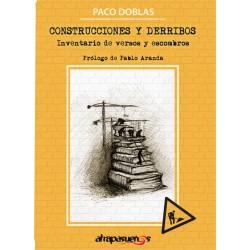 CONSTRUCCIONES Y DERRIBOS. Inventario de versos y escombros.