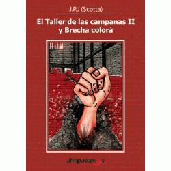 """EL TALLER DE LAS CAMPANAS. José Peral """"Scotta"""""""