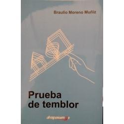 PRUEBA DE TEMBLOR. Braulio Moreno.