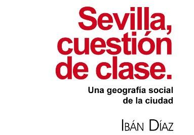 Sevilla, cuestion de clase
